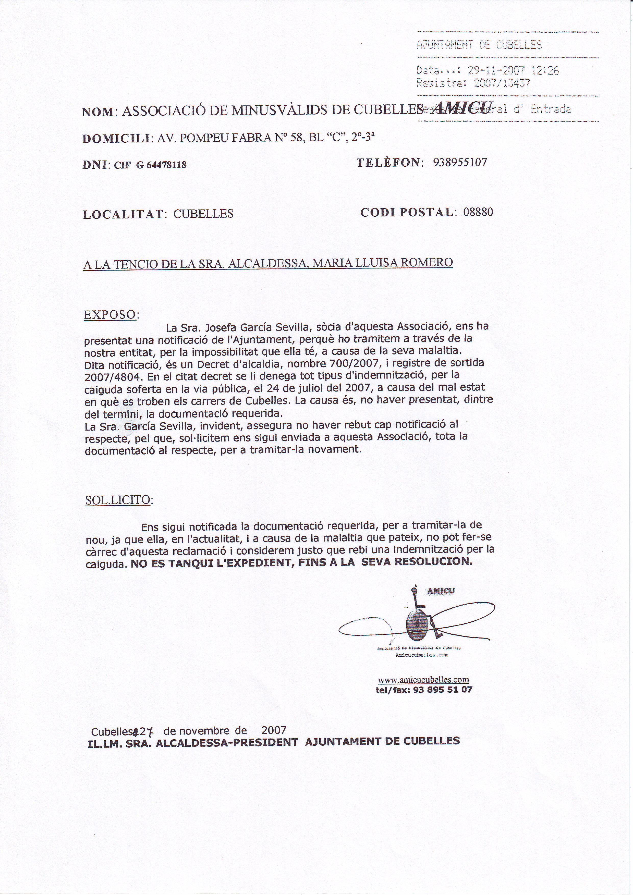 INSTANCIA-NO SE CIERRE EL EXPEDIENTE DE JOSEFA GARCIA- 29-11-2007